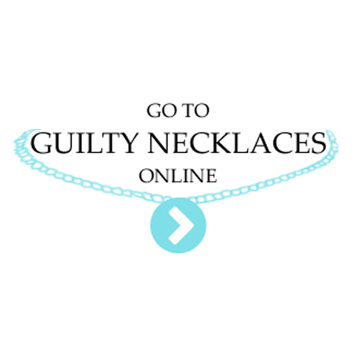 Guilty Necklaces www.guiltynecklaces.co.uk